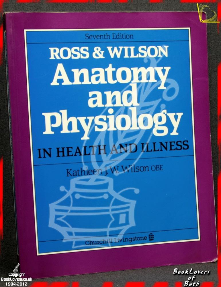 Único Ross & Wilson Anatomy And Physiology In Health And Illness ...