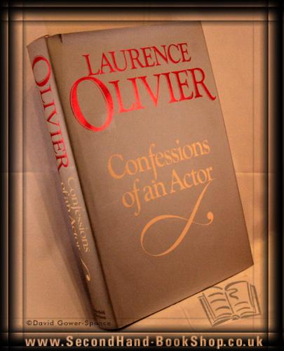 Confessions of an Actor - Laurence Olivier