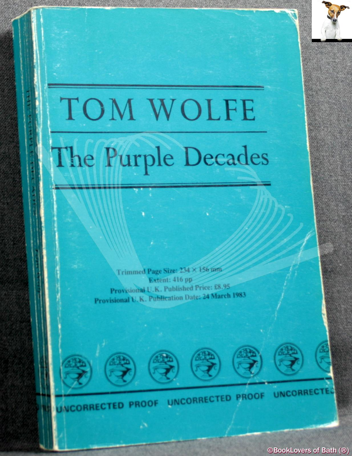 The Purple Decades - Tom Wolfe