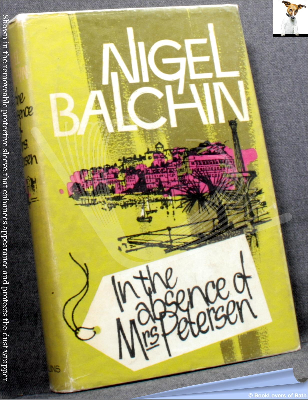 In The Absence of Mrs Petersen - Nigel Balchin