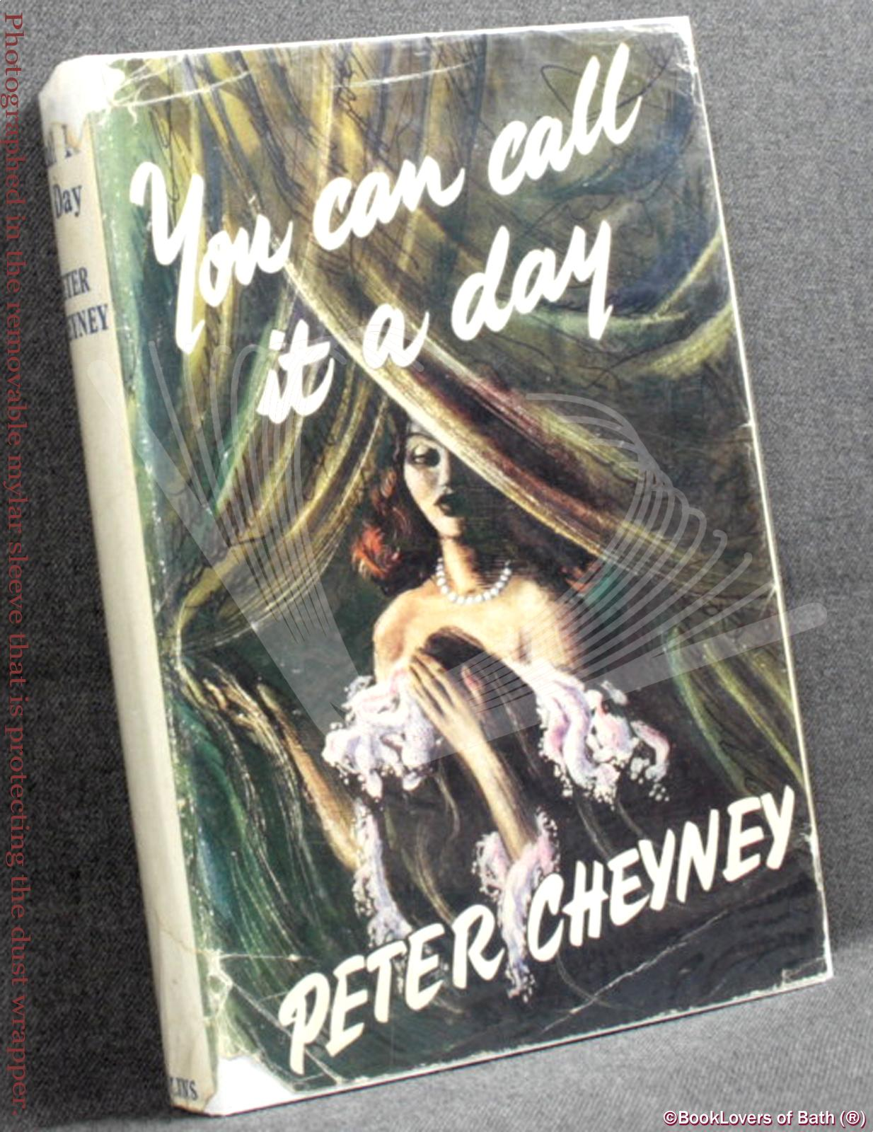 You Can Call It A Day - Peter Cheyney