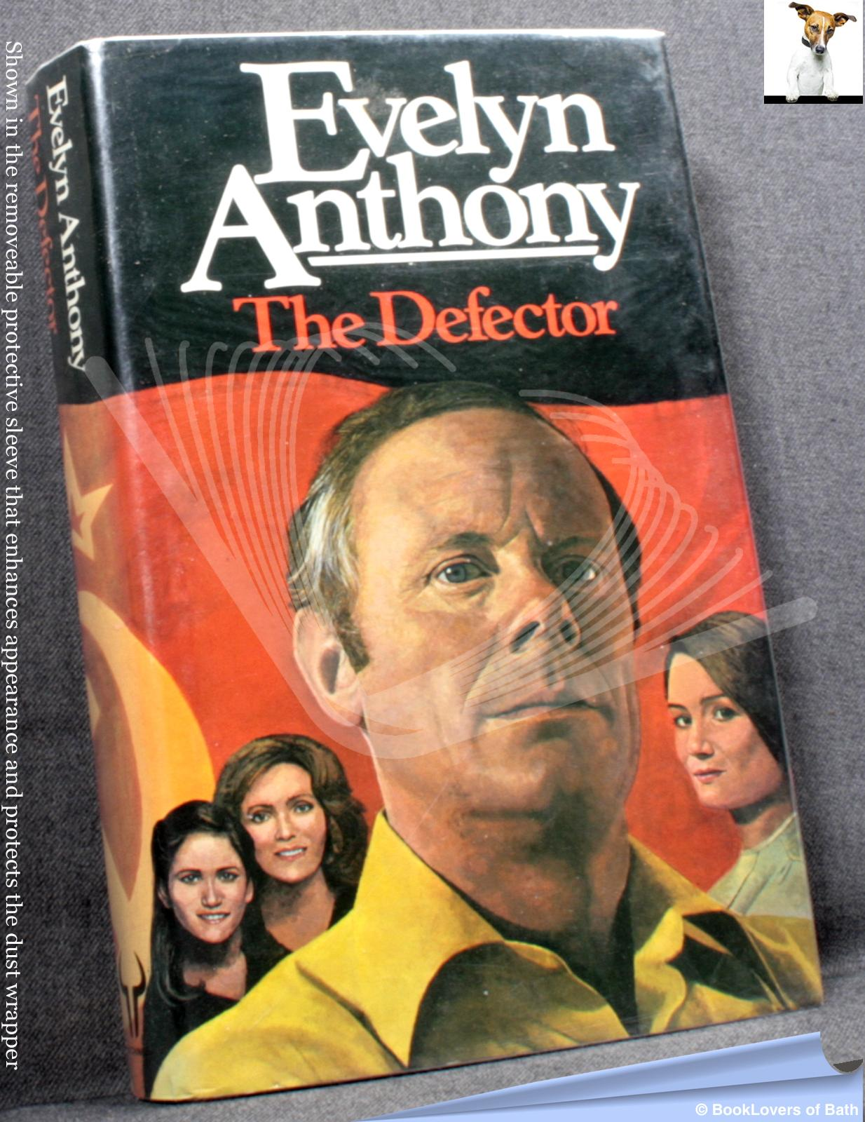 The Defector - Evelyn Anthony