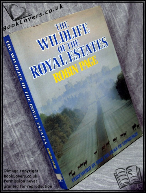 The Wildlife of the Royal Estates - Robin Page