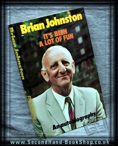 It's Been a Lot of Fun - Brian Johnston