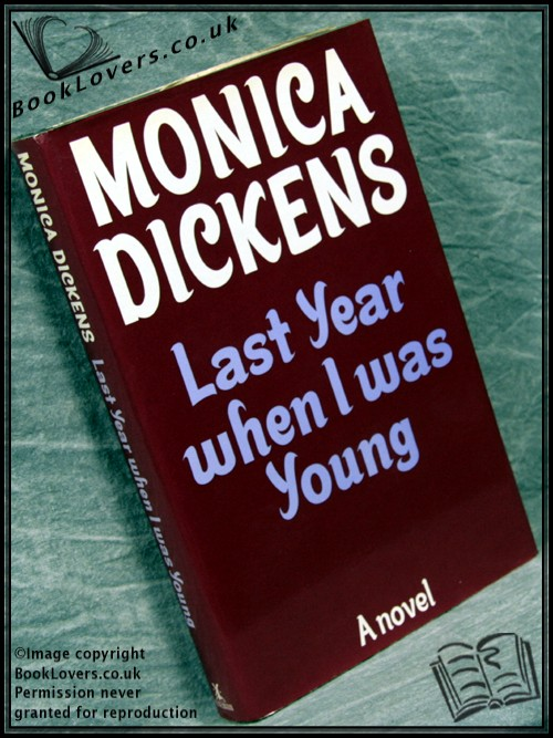 Last Year When I Was Young - Monica Dickens