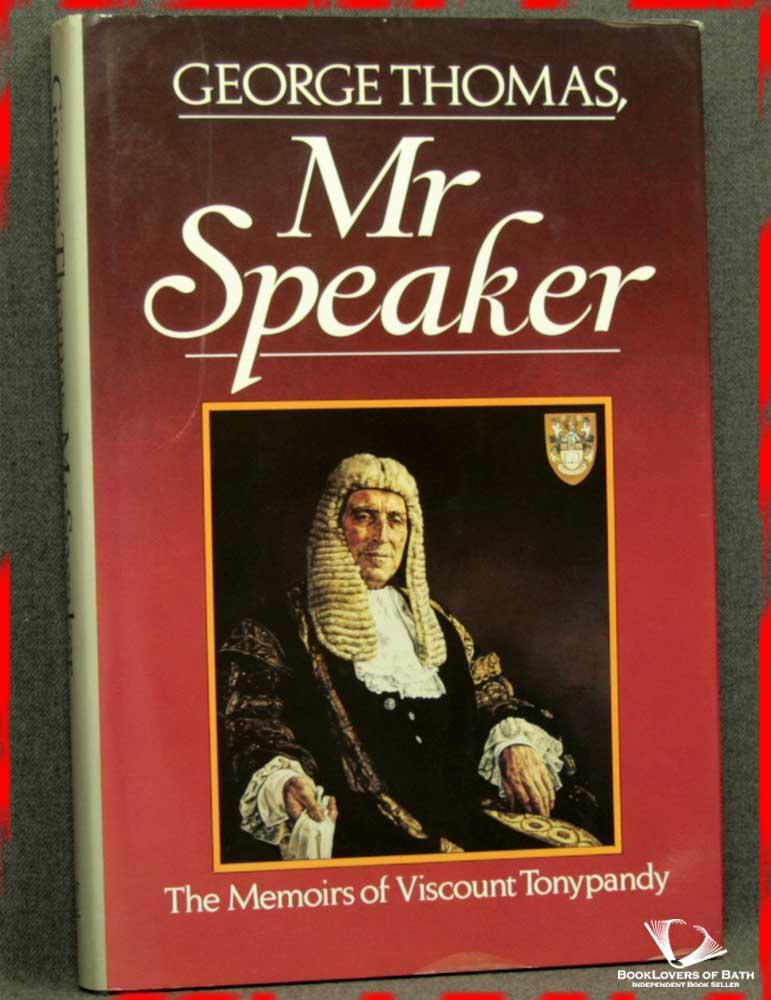 Mr Speaker - George Thomas