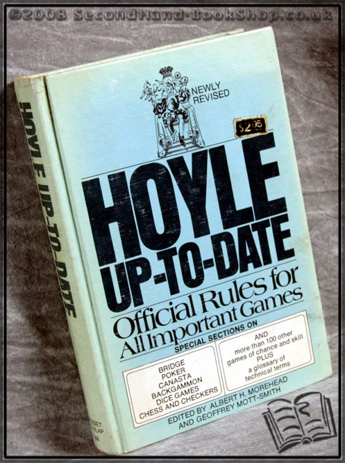 Hoyle Up-To-Date - Edited by A. Morehead; G. Mott-Smith