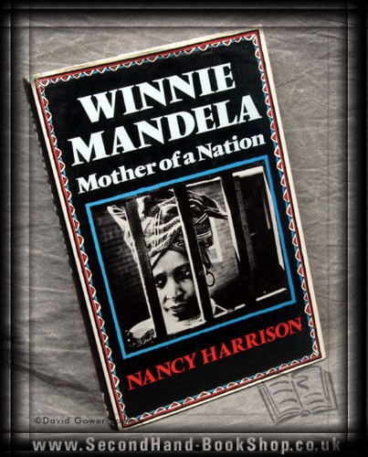 Winnie Mandela: Mother of a Nation - Nancy Harrison