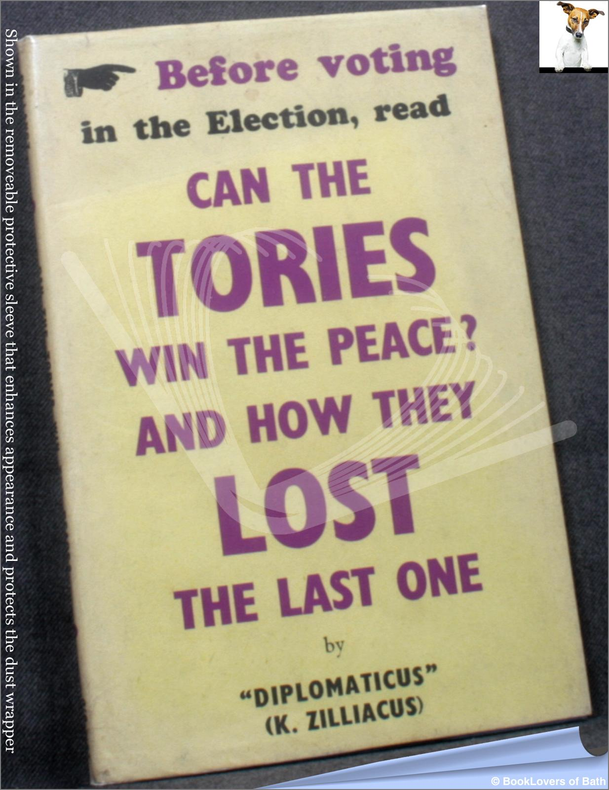 Can The Tories Win The Peace? - DIPLOMATICUS