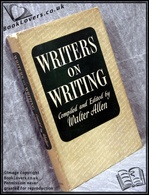 Writers on Writing - Walter Allen