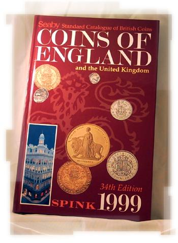 Standard Catalogue of British Coins: Coins of England and the United Kingdom 1999 - Anon