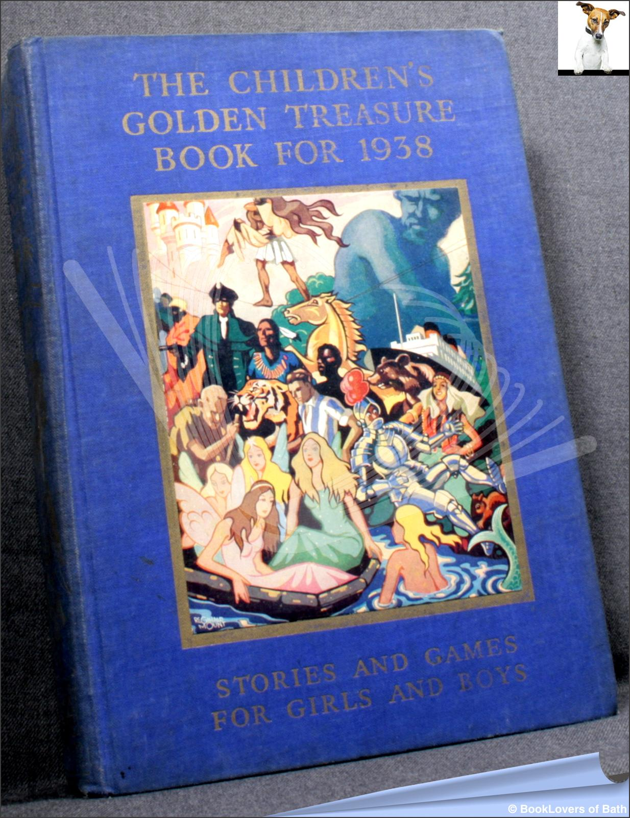 The Children's Golden Treasure Book for 1938 - Various
