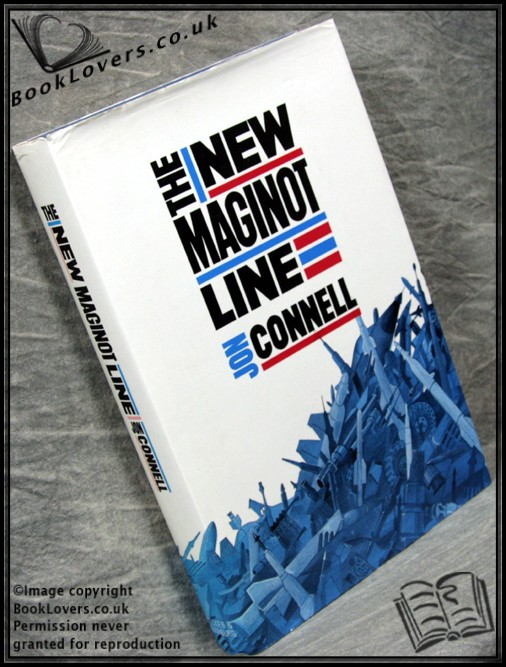 The New Maginot Line - John Connell