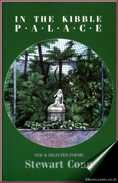 In the Kibble Palace: New and Selected Poems - Stewart Conn