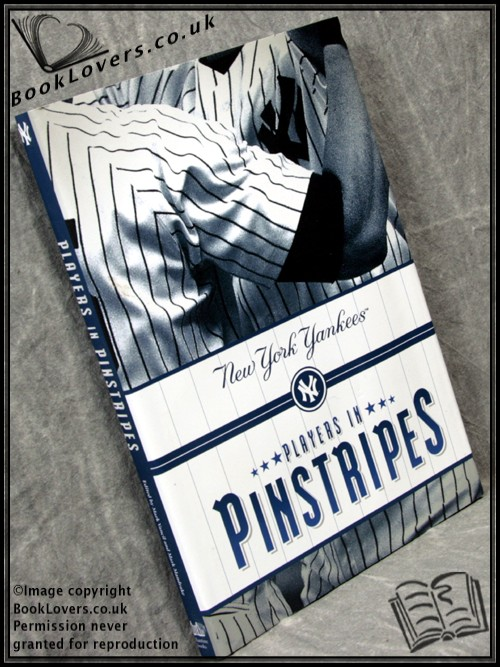 Players in Pinstripes - Edited by Mark Vancil; Mark Mandrake;