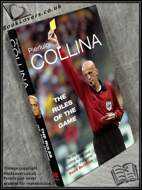 The Rules of the Game - Pierluigi Collina