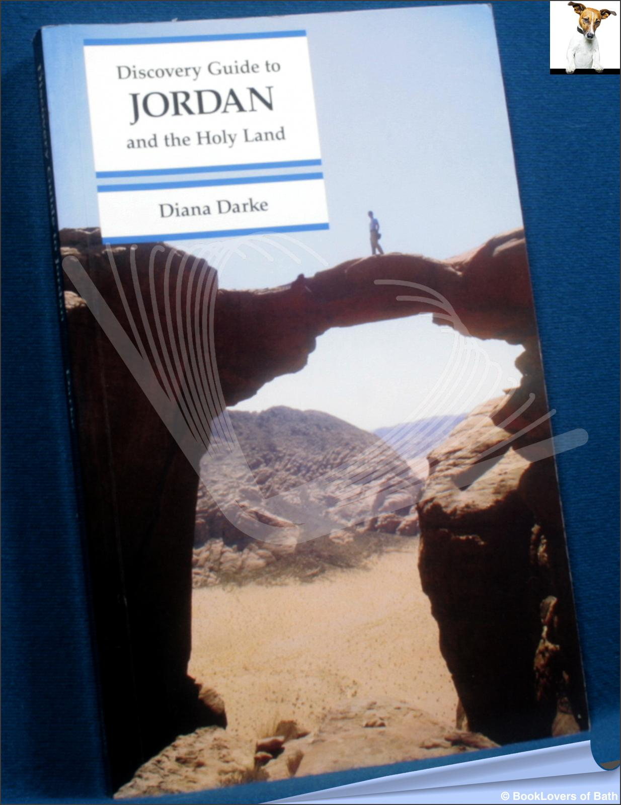 Discovery Guide to Jordan and the Holy Land  - Diana Darke