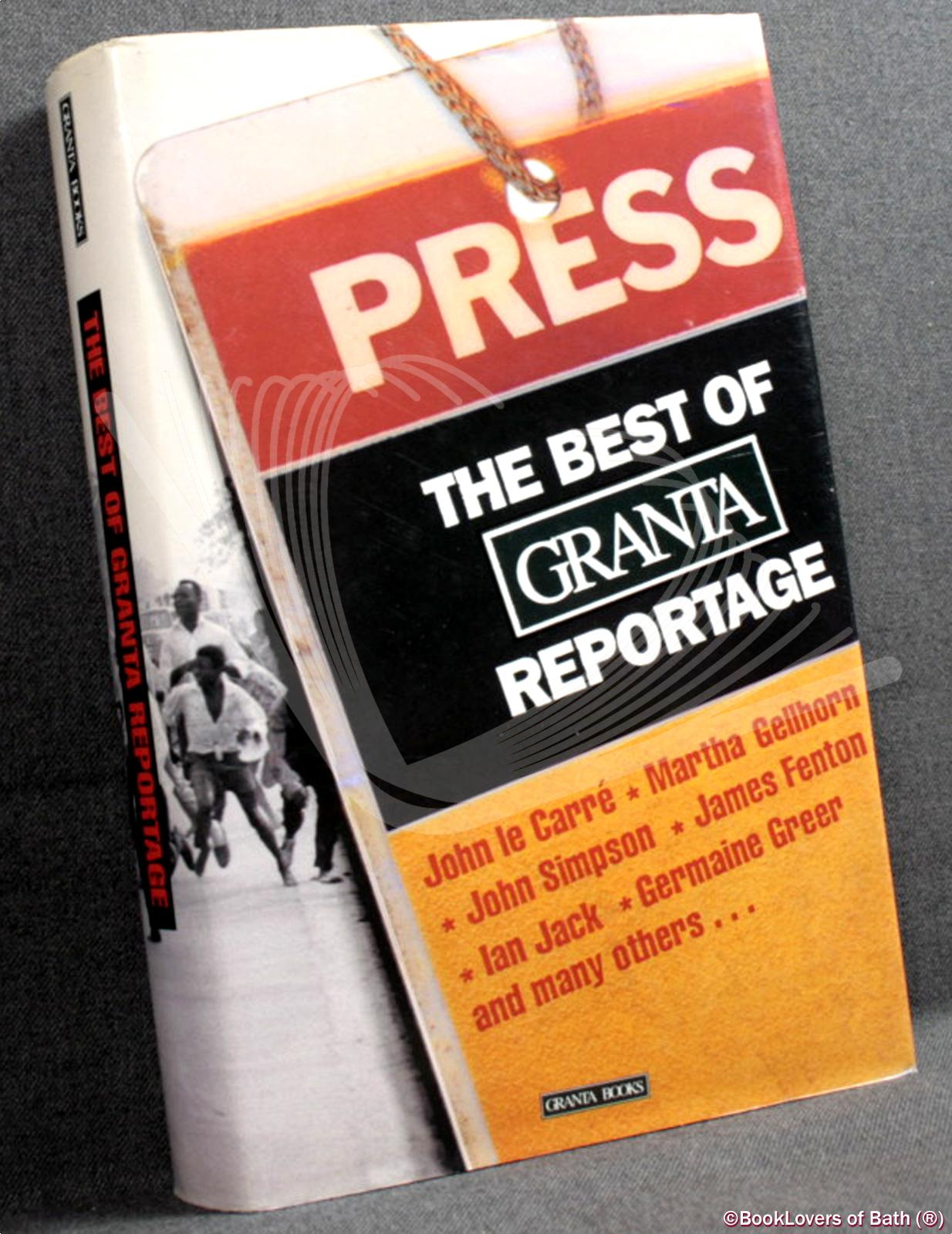 The Best of Granta Reportage - VARIOUS