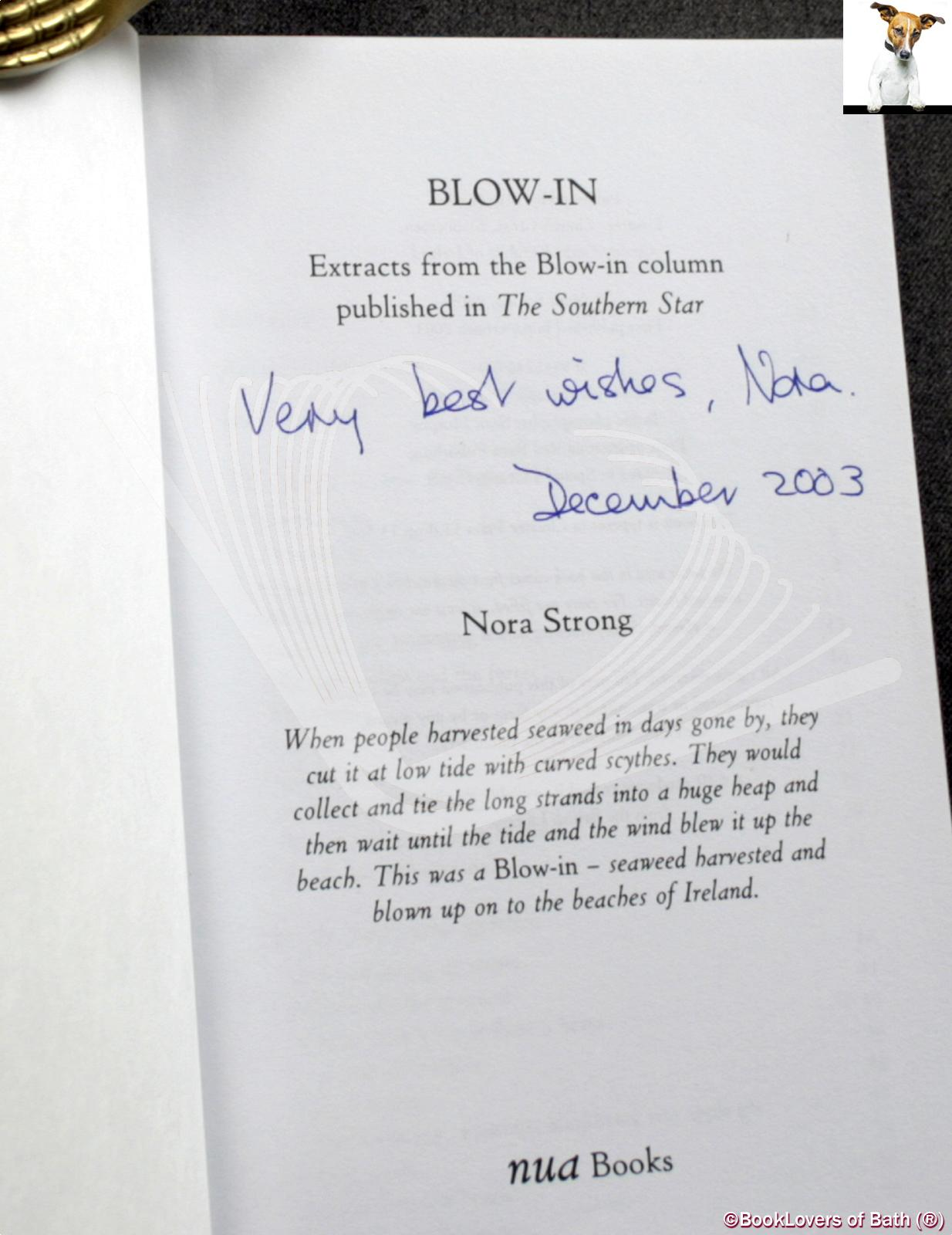 Blow-in - Nora Strong
