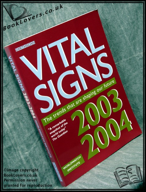 Vital Signs: The Trends That Are Shaping Our Future - Various