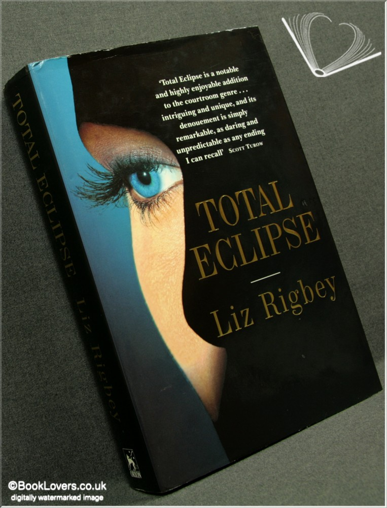 Total Eclipse - Liz Rigbey