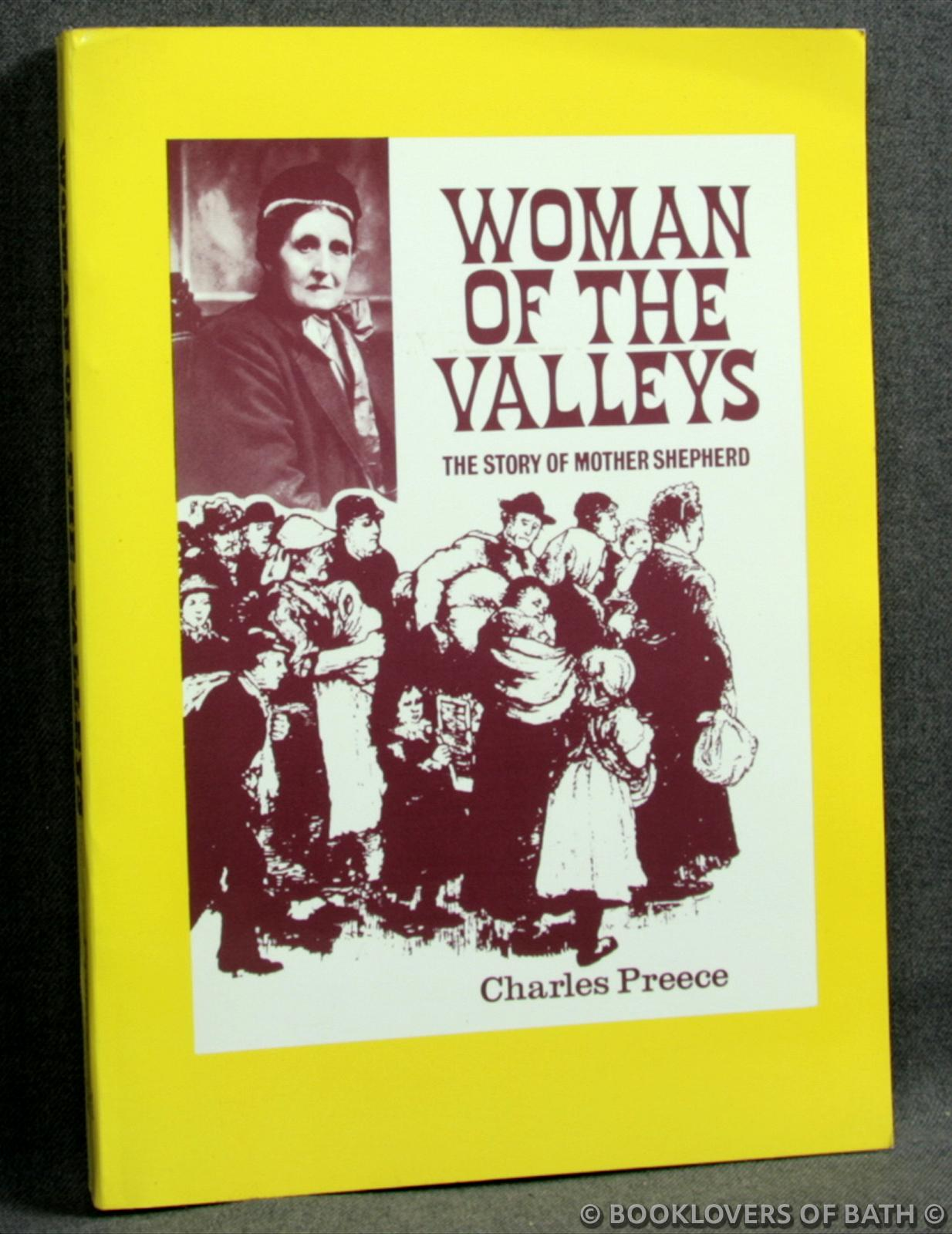 Woman of the Valleys: The Story of Mother Shepherd - Charles Preece