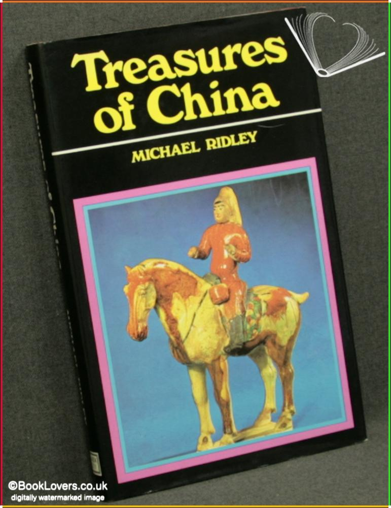 Treasures Of China - Michael Ridley