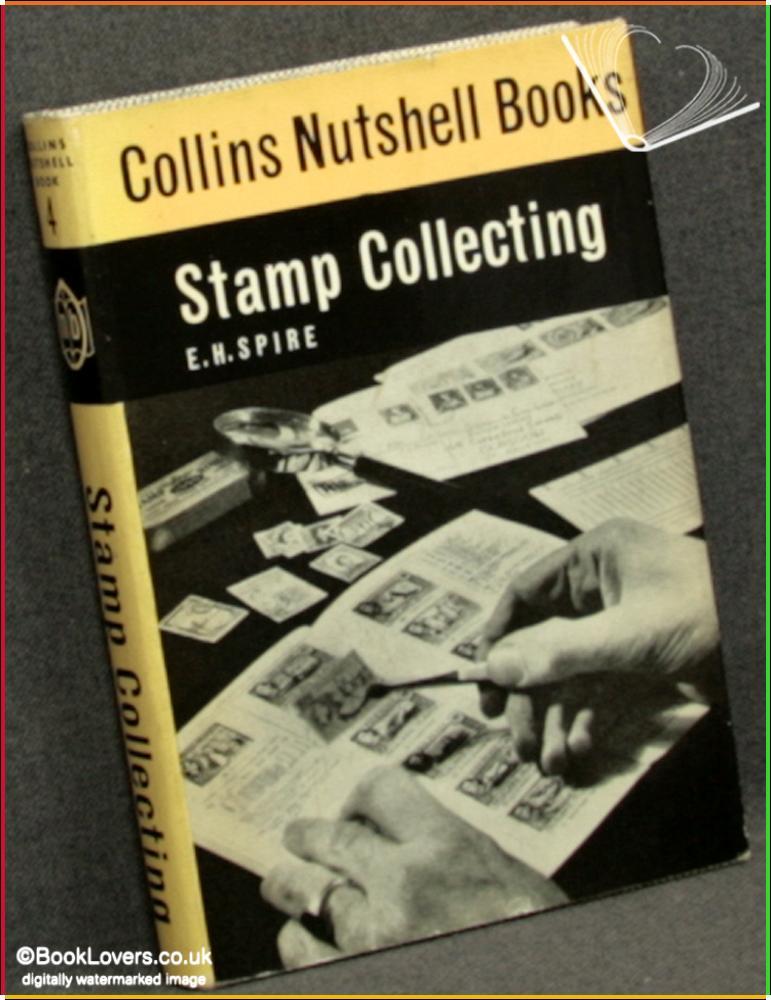 Stamp Collecting - E. H. Spire