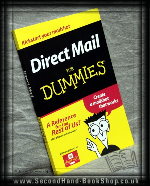 Direct Mail for Dummies - ANON.