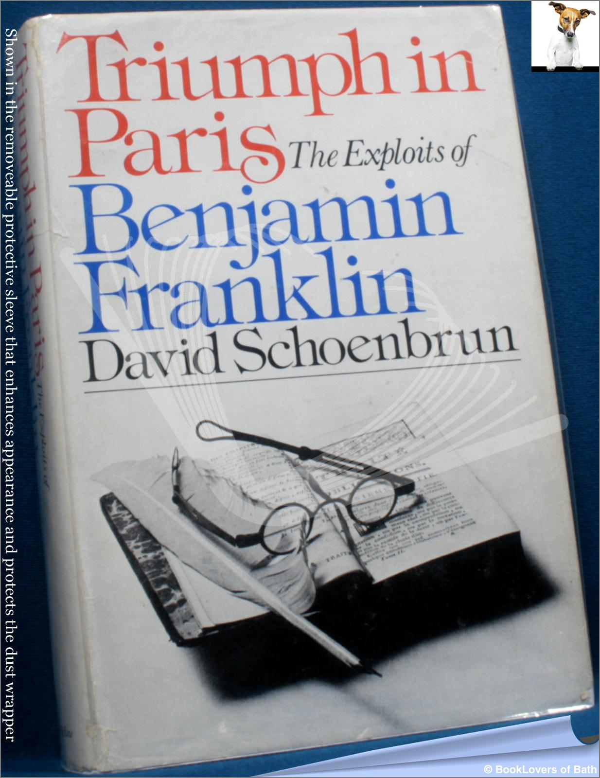 Triumph in Paris - David Schoenbrun