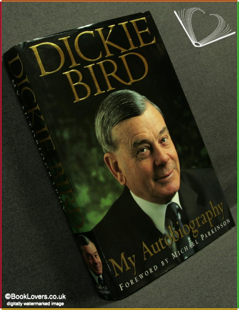 My Autobiography - Dickie Bird & Keith Lodge