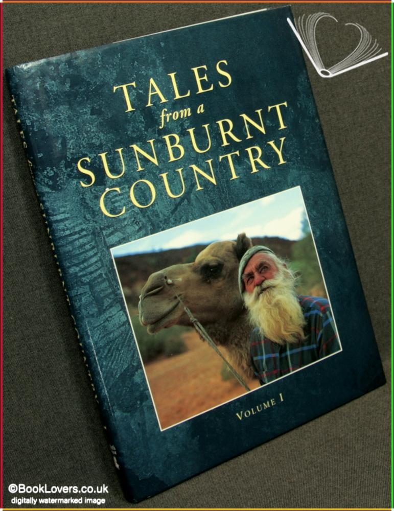 Tales from a Sunburnt Country Volume 1 - Edited by Lynn Cole