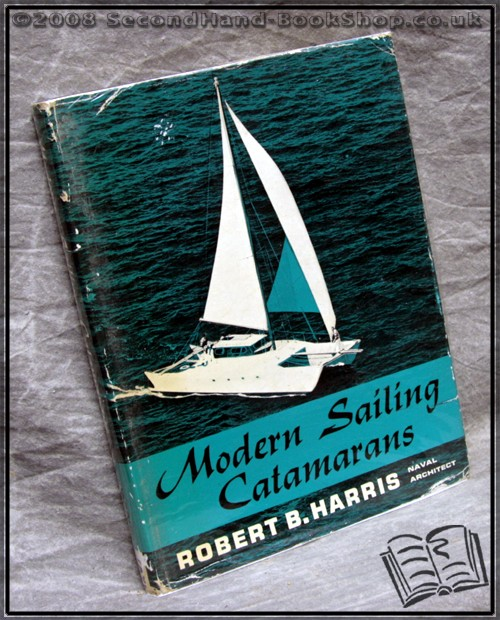Modern Sailing Catamarans - Robert B. Harris