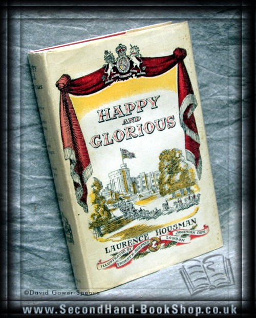 Happy And Glorious - Laurence Housman