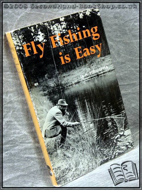 Fly Fishing is Easy - D. N. Puddepha
