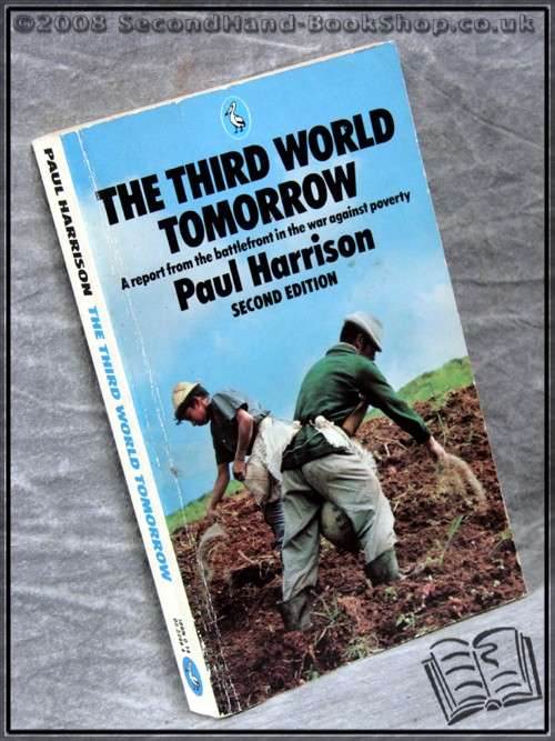 The Third World Tomorrow - Paul Harrison