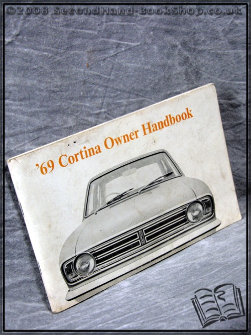 '69 Cortina Owner Handbook - ANON.