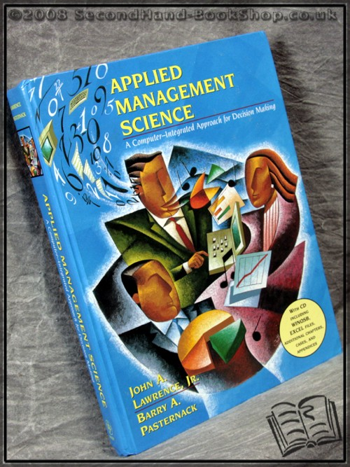 Applied Management Science - John A. Lawrence;  Barry A. Pasternack;