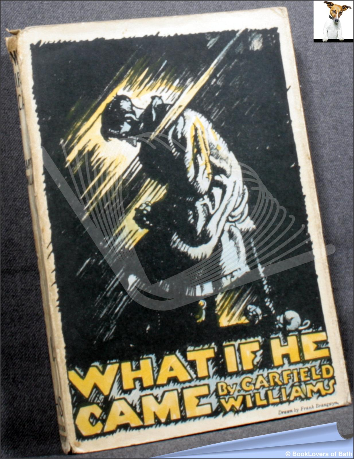 What If He Came - Garfield Hodder Williams