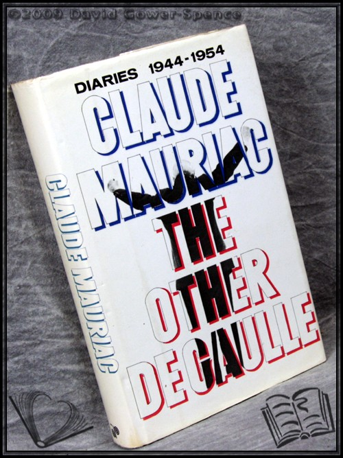 The Other de Gaulle - Claude Mauriac