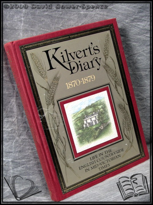 Kilvert's Diary, 1870-1879: An Illustrated Selection - Edited and Introduced by William Plomer