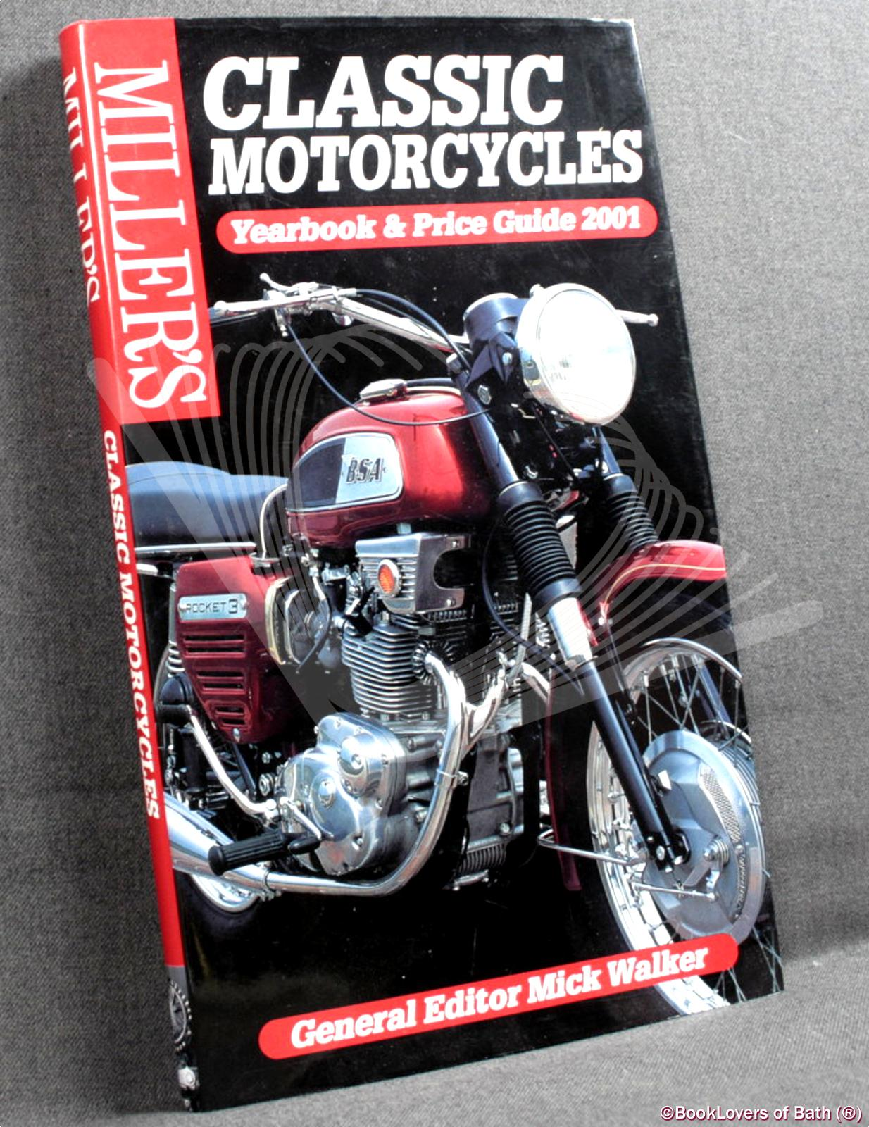 Classic Motorcycles Yearbook and Price Guide 2001 - Edited by Mick Walker