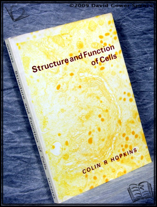 Structure and Function of Cells - Colin R. Hopkins