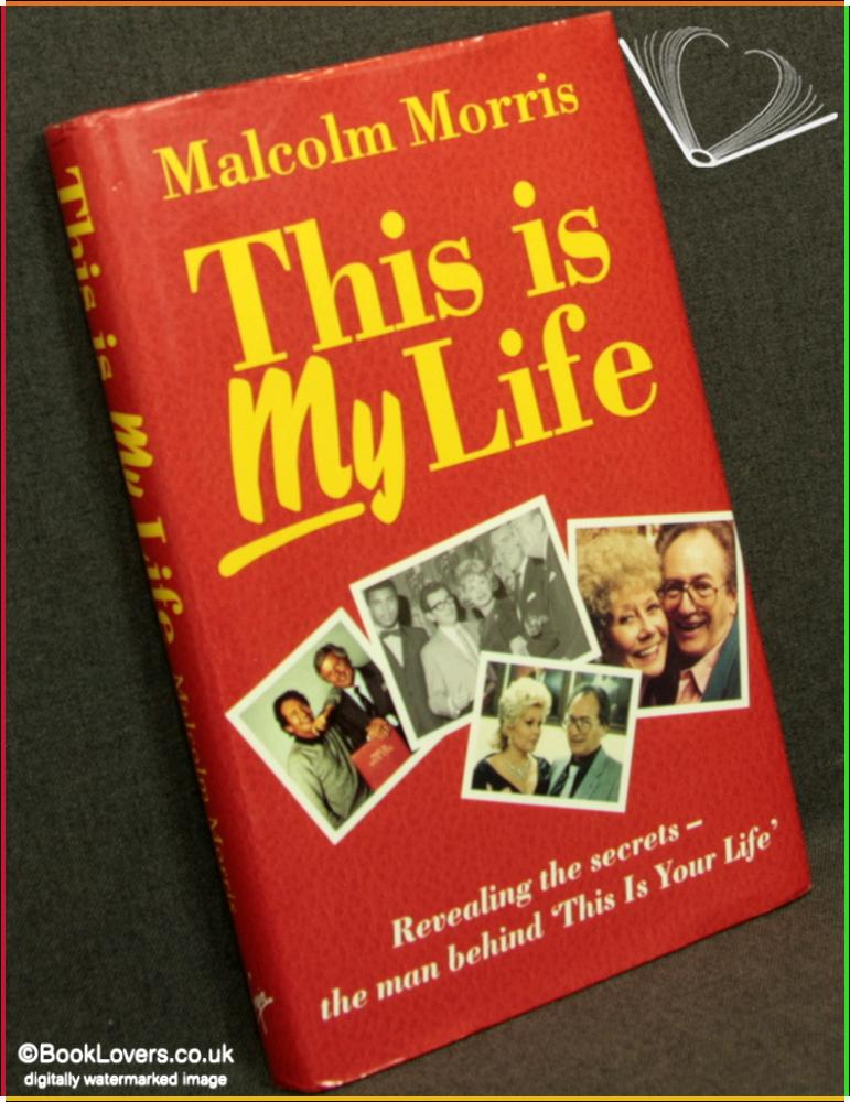 This Is My Life - Malcolm Morris