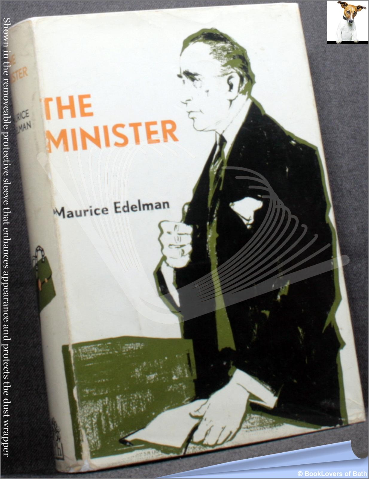 The Minister - Maurice Edelman