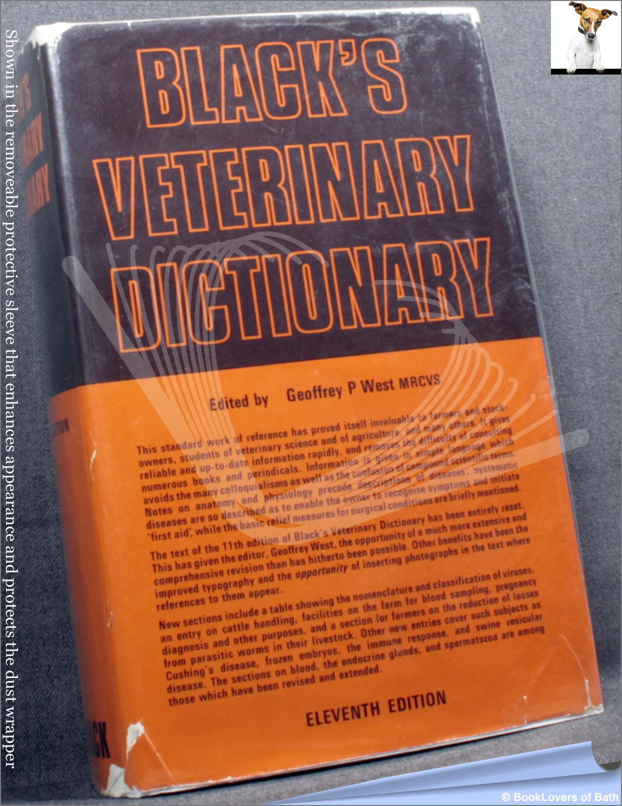 Black's Veterinary Dictionary - Edited by Geoffrey P. West