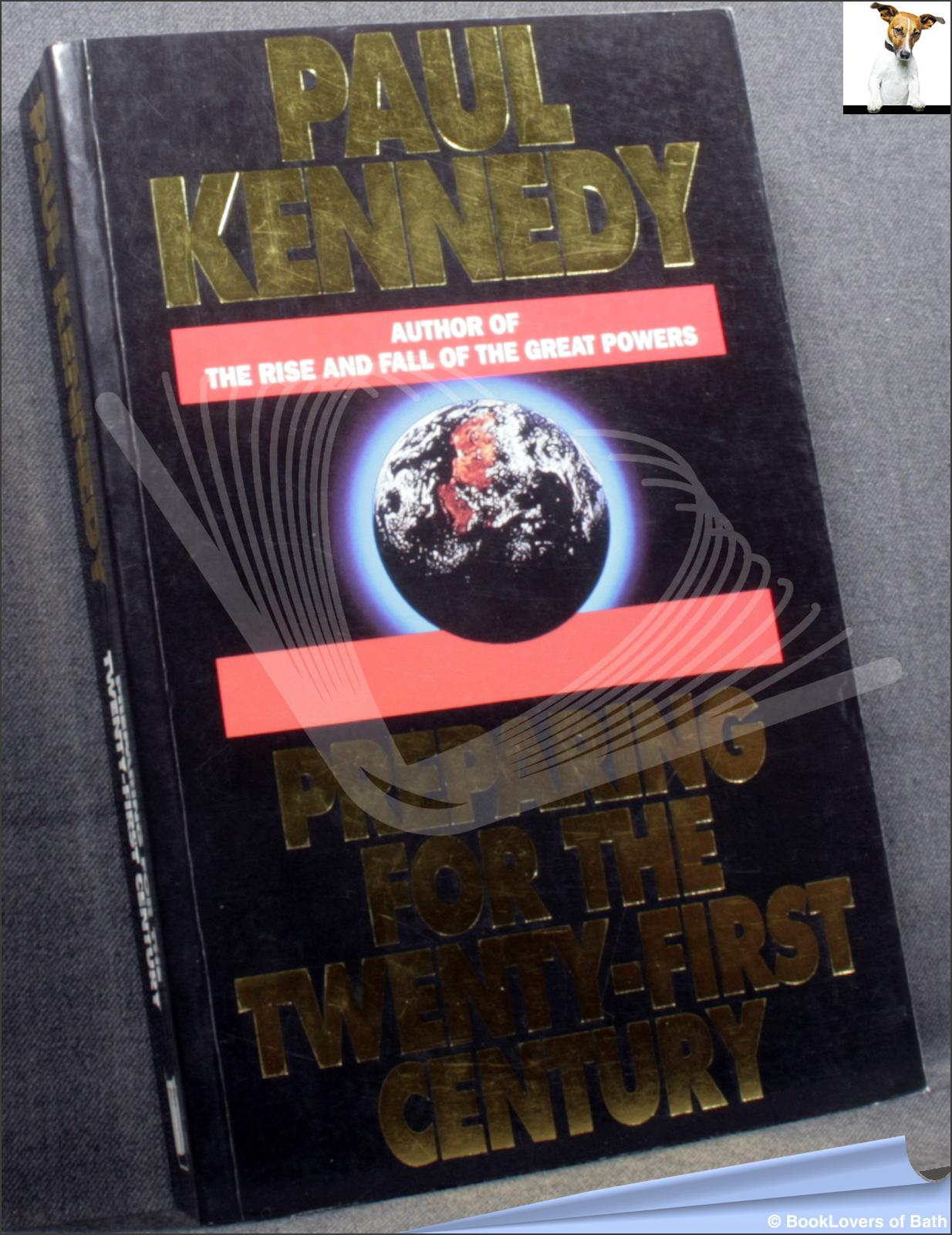 Preparing for the Twenty-First Century - Paul M. Kennedy