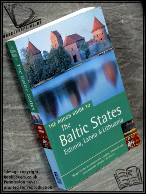 The Baltic States: Estonia, Latvia & Lithuania - Jonathan Bousfield