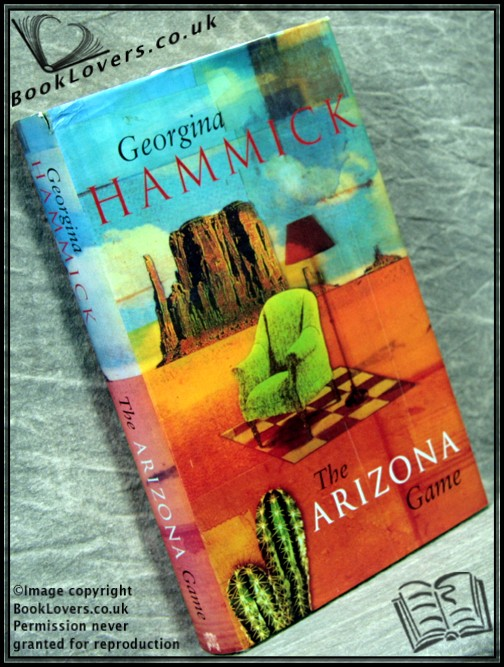 The Arizona Game - Georgina Hammick