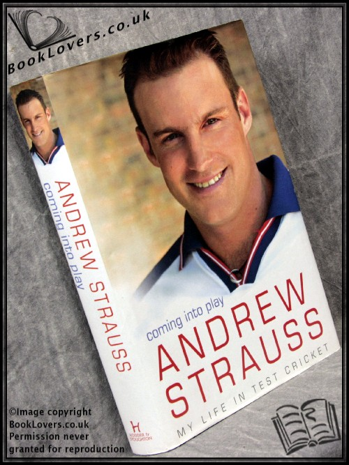 Coming into Play - Andrew Strauss